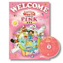 Welcome to Learning World PINK Teacher's Manual w/Class CD