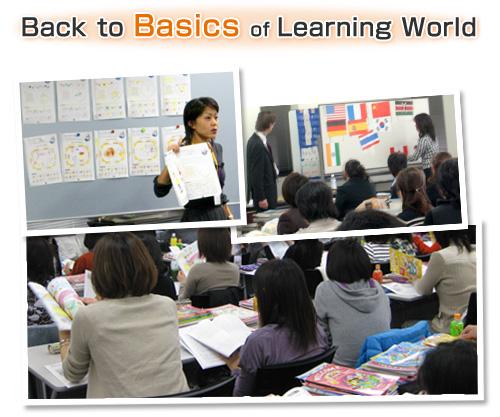Back to Basics of Learning World