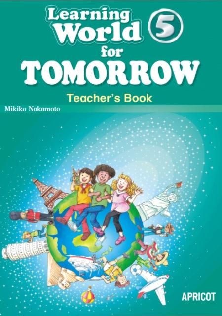 Learning World 5 TOMORROW (2nd Edition) Teacher's Book